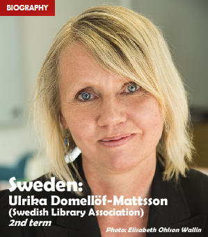 Sweden: Ulrika Domellöf-Mattsson (Swedish Library Association), 2nd term