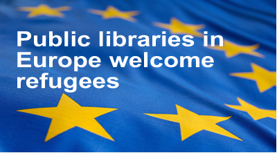 Public Libraries in Europe Welcome Refugees